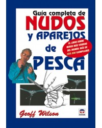 GUÍA COMPLETA DE NUDOS Y APAREJOS
